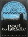 Pouť do israele - růžička františek - náhled
