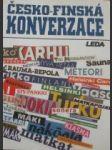 Česko-finská konverzace - kučerová hana / lemmetyinen blanka / janešová jarmila / prokopová libuše - náhled