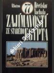 77 zajímavosti ze starého egypta - vachala břetislav - náhled