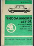 Škoda 1000 MB až 110 L, nejdůležitější amatérsky vyměnitelné díly - náhled