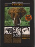 Afrika - život a smrt zvířat - vyprávění o afrických zvířatech, přírodě a lidech od Dračích hor na sever - náhled