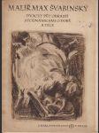 Malíř max švabinský - dvacet pět obrazů s poznámkami o době a díle  - náhled
