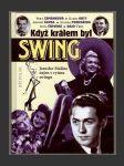 Když králem byl swing - náhled