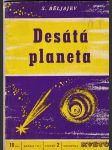 Desátá planeta - Fantastická reportáž o cestě do vesmíru - náhled