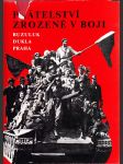 Přátelství zrozené v boji - Buzuluk - Dukla - Praha - náhled