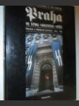 Praha ve stínu hákového kříže - pravda o německé okupaci 1939 - 1945 - náhled