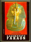 Zapomenutý faraón - objev Tutanchamonova hrobu - největší dobrodružství archeologie - náhled
