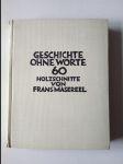 Geschichte ohne Worte - Ein Bilderroman in 60 Holzschnitten von Frans Masereel - Einleitung von Max Brod - Podpis Max Brod - náhled