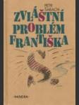 Zvláštní problém Františka S.  - náhled