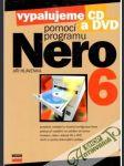 Vypalujeme CD a DVD pomocí programu Nero 6 - náhled