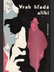 Vrah hľadá alibi - náhled