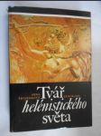 Tvář hélenistického světa - od Alexandra Velikého do císaře Augusta - náhled