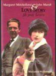 Margaret Mitchellová a John Marsh : jejich love story na pozadí románu Jih proti Severu  - náhled