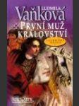 Lucemburská trilogie. 1, První muž království  - náhled