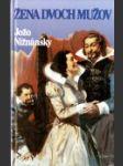 Žena dvoch mužov : samostatné pokračovanie románu Čachtická pani  - náhled