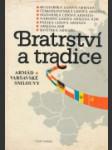 Bratrství a tradice armád Varšavské smlouvy  - náhled