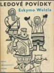 Ledové povídky Eskymo Welzla - náhled