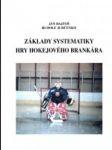 Základy systematiky hry hokejového brankára - náhled