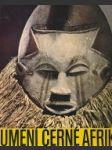 Umění černé Afriky - náhled