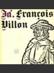 Já, Francois Villon - náhled