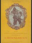 Život a podivuhodná dobrodružství mořeplavce Robinsona Krusoe - náhled