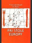 Pri stole Európy - náhled