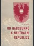 Od Habsburků k neutrální republice - náhled