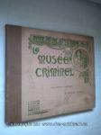 Le Musée Criminel (Crimes et Peines d'autrefois) - náhled