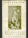 Renaissanční touhy v umění. - náhled