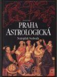 Praha astrologická (Kritická atudie) - náhled