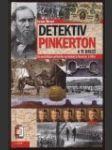 Detektiv Pinkerton a ti druzí. Dramatické příběhy vyzvědačů Severu a Jihu. - náhled