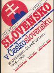 Slovensko v Československu - slovensko-české vztahy 1918-1991 - dokumenty, názory, komentáře - náhled