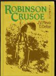 Robinson Crusoe : podle románu Daniela Defoea volně vypravuje Josef Věromír Pleva ; předml. naps. Jarmila Glazarová ; ilustr. Zdeněk Burian - náhled