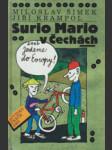 Surio Mario v Čechách, aneb, Jedeme do Evropy - náhled