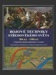 Bojové techniky středověkého světa 500 n.l. - 1500 n.l. - náhled