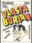 Věc:Vlasta Burian.Rehabilitace krále komiků 1. - náhled