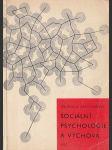 Sociální psychologie a výchova - náhled