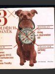 3 x oldřich  daněk - film-konec agenta w 4 c prostřednictvím psa pana foustky - rozhlas-dialog s doprovodem děl - televize-pařížský kat - náhled