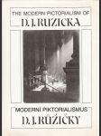 Moderní piktorialismus D.J. Růžičky: The Modern Pictorialism of D.J. Ruzicka - náhľad