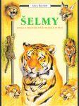Šelmy: Kniha s prostorovými modely zvířat - náhled