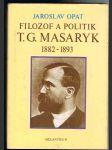 Filozof  a  politik t.g. masaryk - náhled