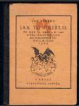 Jak to přišlo, že dne 20. srpna r. 1849 o půl jedné s poledne rakousko nebylo rozbořeno - náhled