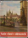 Naše  vlast  v  obrazech - sborník historických památek v československu - náhled