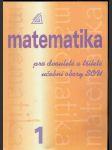Matematika pro dvouleté a tříleté učební obory sou díl 1 - náhled