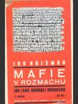 Mafie v rozmachu -  jak jsme bourali rakousko - náhled