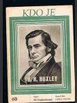 Kdo je  th. h. huxley - náhled