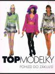 Top  modelky - pohled  do  zákulisí - náhled