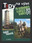 Tipy na výlet po rozhlednách a starých hradech 5. - náhľad