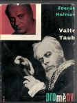 Valtr  taub - náhled