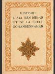 Histoire d´Ali Ben-Bekar et de la Belle Schamsennahar - náhled